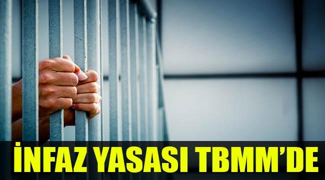 İnfaz yasası TBMM'de
