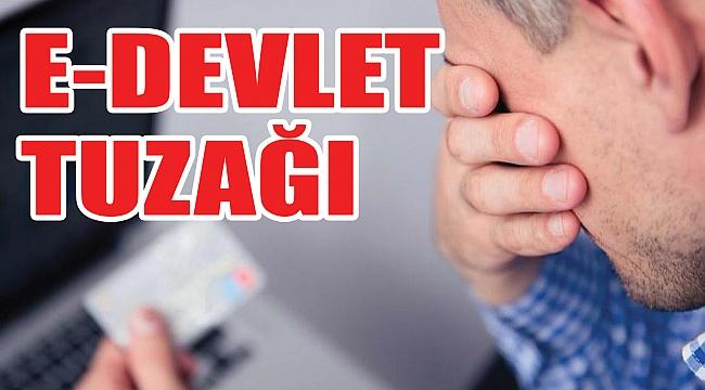 E-devlet ile kredi kartı tuzağı