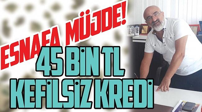 KORONA MAĞDURU ESNAFA KREDİ MÜJDESİ!45 bin TL kefilsiz kredi