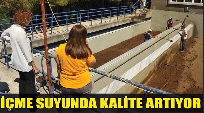 İÇME SUYUNDA KALİTE ARTIYOR