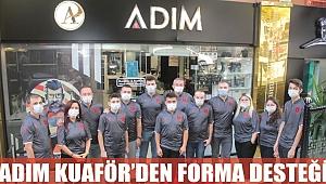 ADIM KUAFÖR'DEN FORMA DESTEĞİ