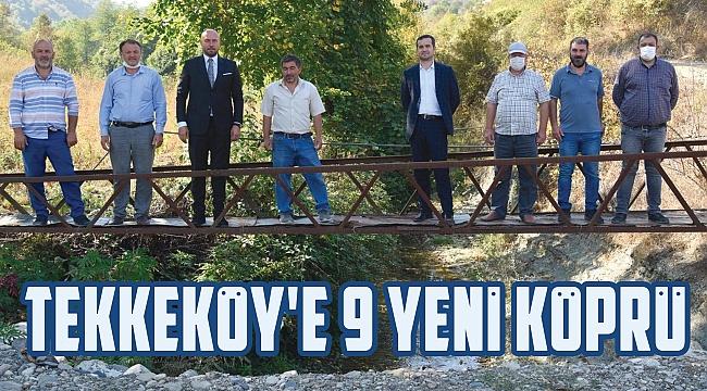 BAŞKAN TOGAR AÇIKLADI:Tekkeköy'e 9 yeni köprü