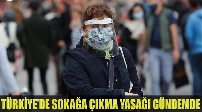 Türkiye'de sokağa çıkma yasağı gündemde