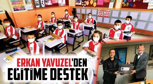 Erkan Yavuzel'den eğitime destek