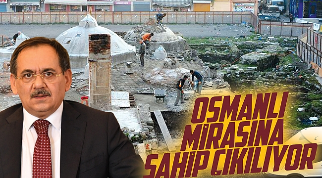 Osmanlı mirasına sahip çıkılıyor