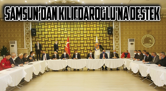 Samsun'dan Kılıçdaroğlu'na destek