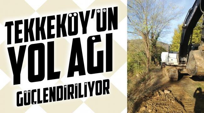 Tekkeköy'ün yol ağı güçlendiriliyor