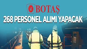 BOTAŞ Boru Hatları ile Petrol Taşıma A.Ş. Genel Müdürlüğünden: 268 KİŞİLİK PERSONEL ALIM İLANI