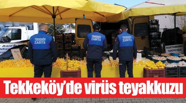 Tekkeköy'de virüs teyakkuzu