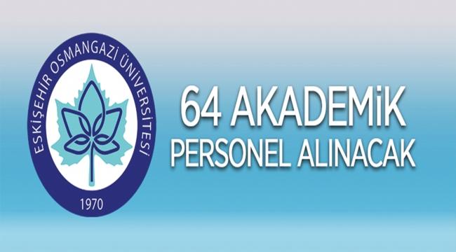 Eskişehir Osmangazi Üniversitesi Rektörlüğünden: