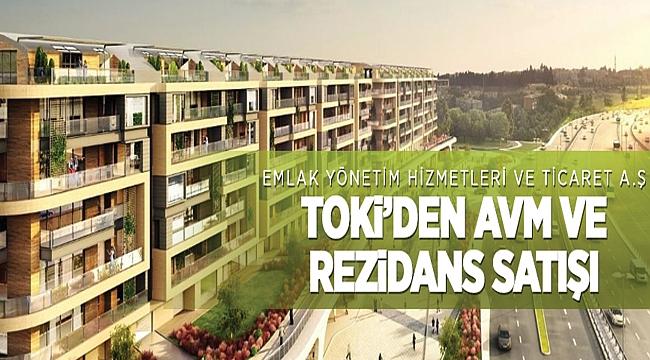 TOKİ'den AVM ve rezidanslar satılacaktır