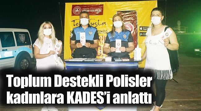 Toplum Destekli Polislerkadınlara KADES'i anlattı