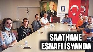 SAATHANE ESNAFI İSYANDA