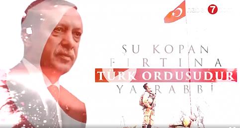 'Şu kopan fırtına Türk ordusudur ya Rabbi'