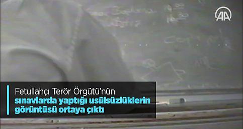 Fetullahçı Terör Örgütü'nün sınavlarda yaptığı usülsüzlüklerin görüntüsü ortaya çıktı