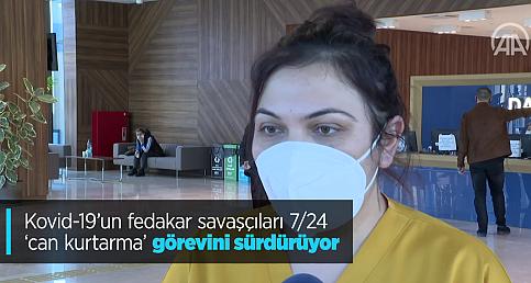 """Kovid-19'un fedakar savaşçıları 7/24 """"can kurtarma"""" görevini sürdürüyor"""