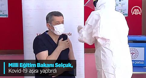 Milli Eğitim Bakanı Selçuk, Kovid-19 aşısı yaptırdı