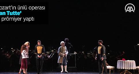 """Mozart'ın ünlü operası """"Cosi Fan Tutte"""" İstanbul'da prömiyer yaptı"""